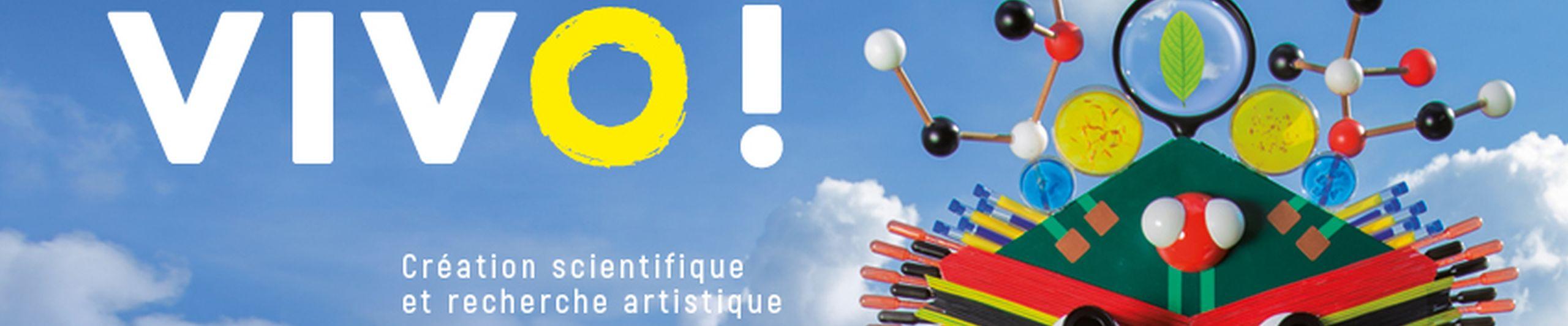 VIVO ! Festival de création scientifique et de recherche artistique